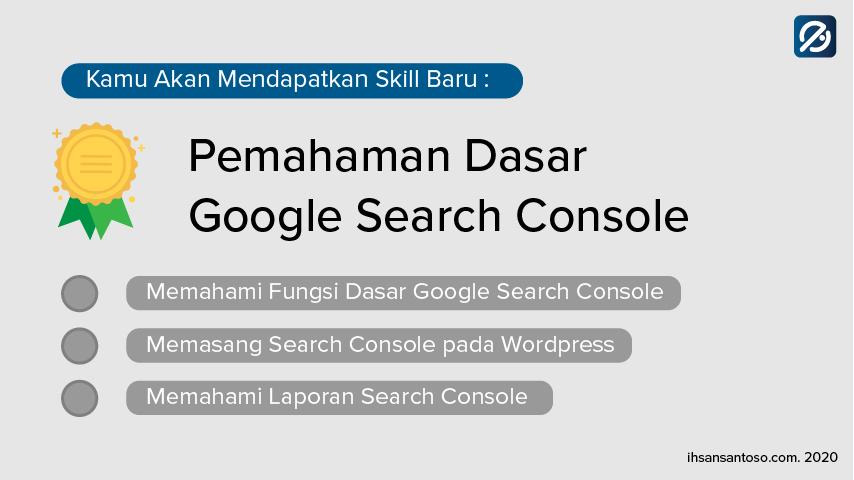 akan dipelajari google search console